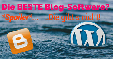 Die BESTE Blog-Software?