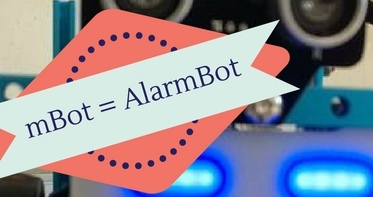 mBot equals AlarmBot